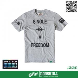 เสื้อยืด 7TH STREET - SOFTTECH รุ่น Single Is(Not) A Freedom | Top dry Grey