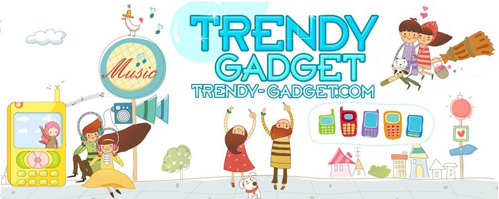 Trendy-Gadget