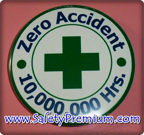 เข็มกลัด Zero Accident 10,000,000 Hrs 58 mm