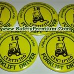 ตัวอย่างเข็มกลัด Forklift Driver ใส่ชื่อบริษัทและ Run Number