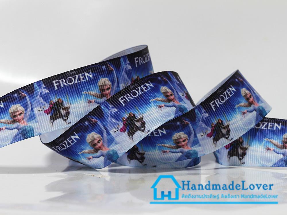 ริบบิ้นผ้า พิมพิ์ลายการ์ตูน เจ้าหญิงน้ำแข็ง Frozen Princess ขนาด 22 มิล