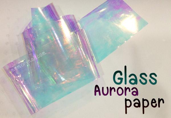 กระดาษแก้วออโรรา Glass Aurora Paper