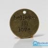 จี้โลหะ สีทองรมดำ รูปเหรียญ Believe in love