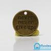 จี้โลหะ วินเทจ สีทองรมดำ รูปเหรียญ Never Give up